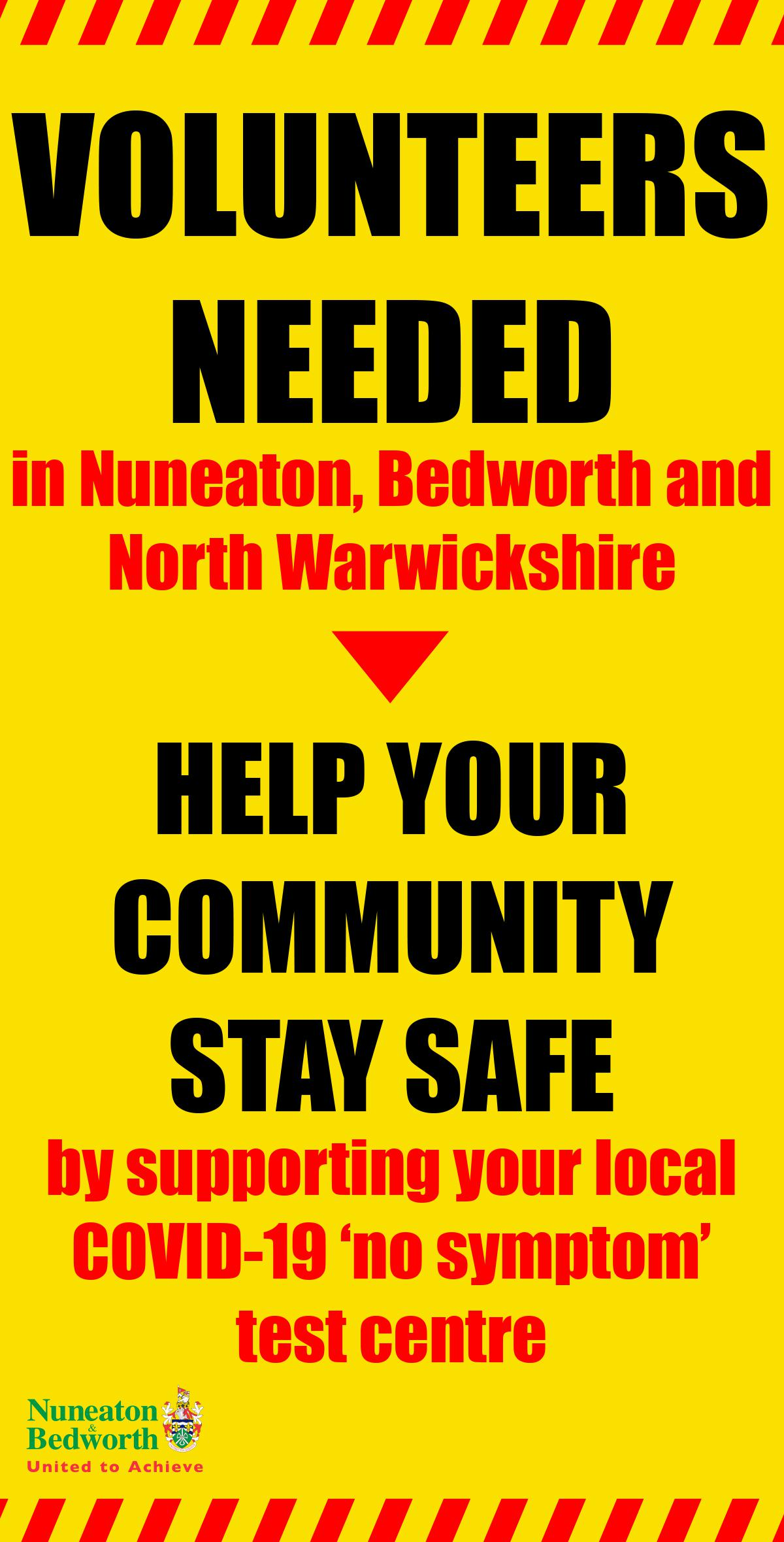 Volunteers needed in Nuneaton, Bedworth and North Warwickshire    Help your community stay safe by supporting your local COVID-19 'no symptom' test centre